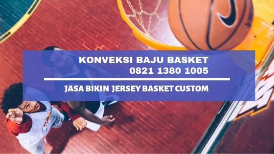 Konveksi baju basket, jersey basket, bikin baju basket, jersey baskey, kaos basket, seragam basket, kostum basket
